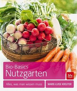 Bio-Basics Nutzgarten: Alles, was man wissen muss -