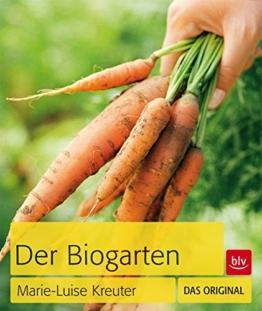 Der Biogarten: Das Original -