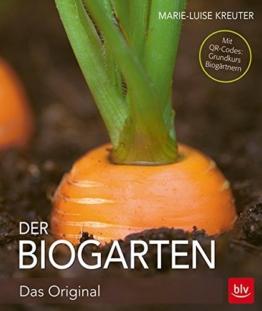 Der Biogarten: Das Original - Mit Videolinks im Buch -